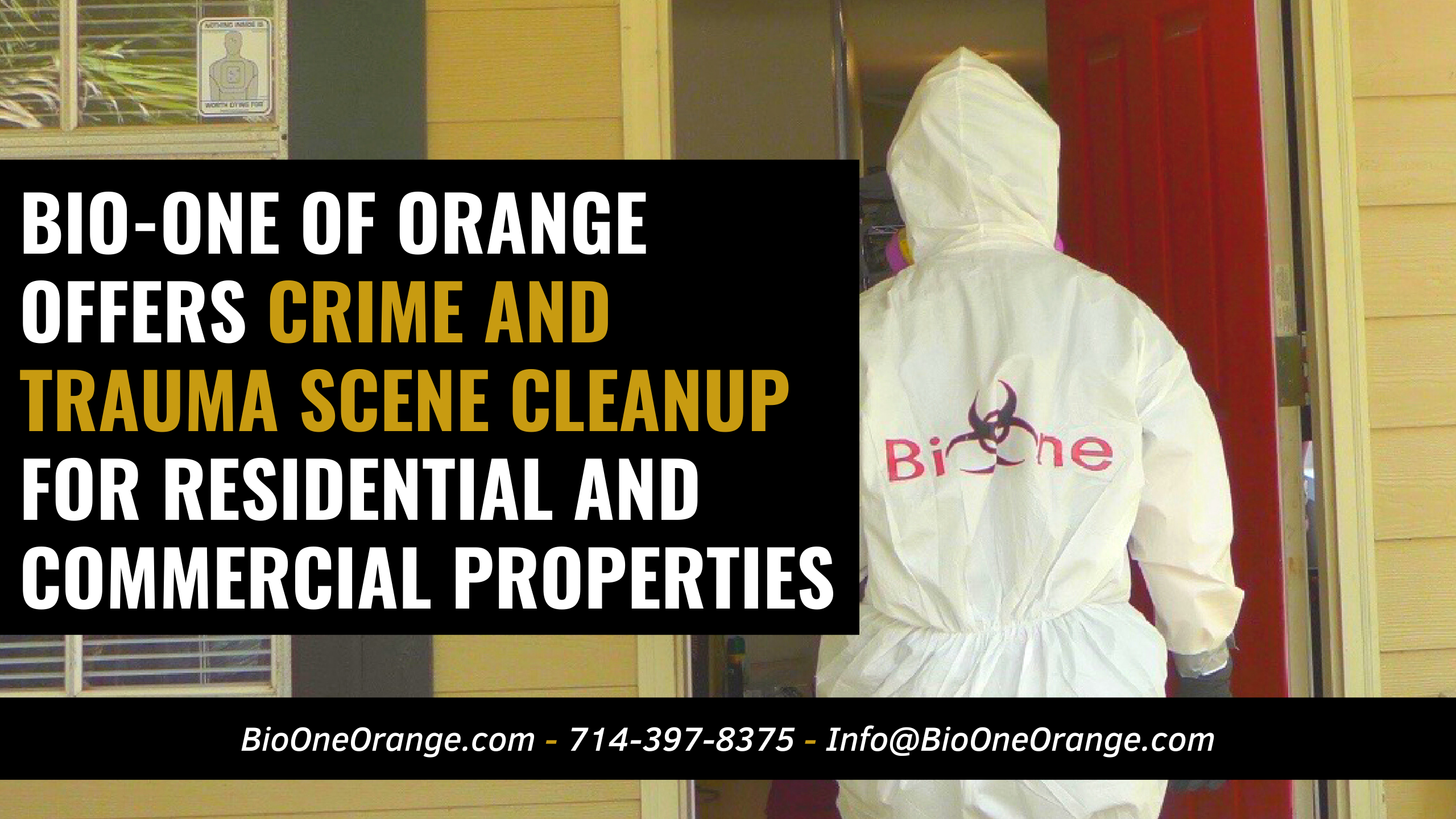 Bio-One of Orange offers Crime and Trauma scene cleanup services for Residential and Commercial properties!