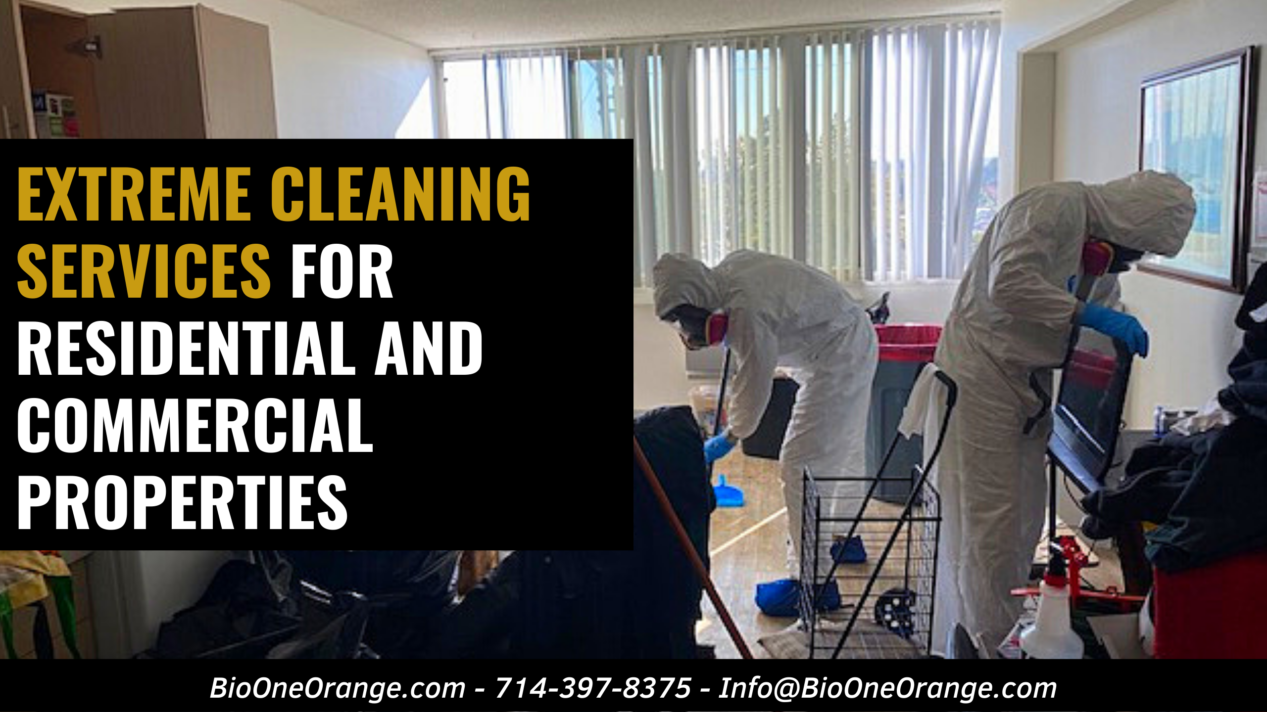 Bio-One of Orange provides Extreme Cleaning Services for Residential and Commercial Properties!