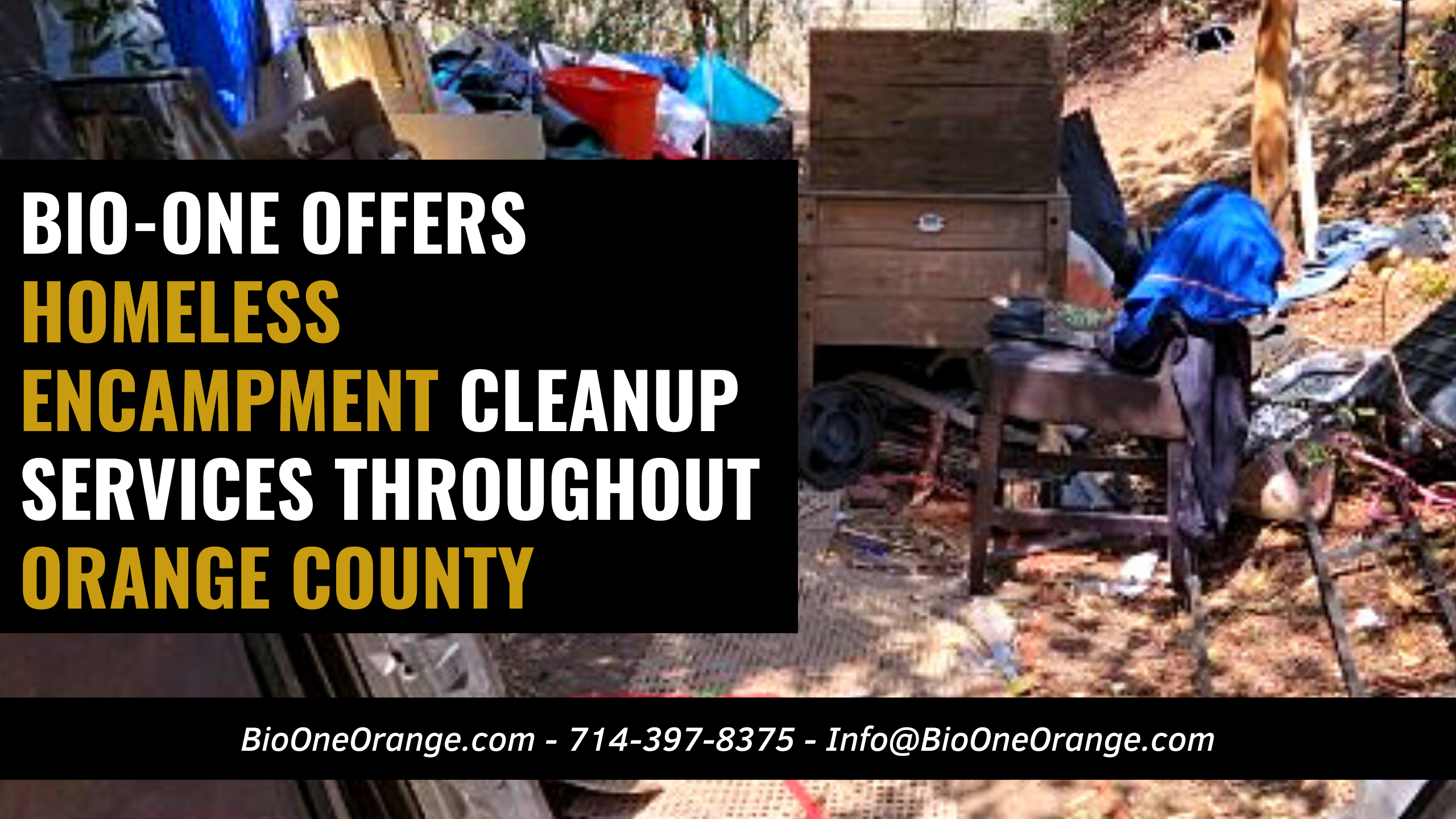 Bio-One offers Homeless Encampment Cleanup throughout Orange County and surrounding communities!