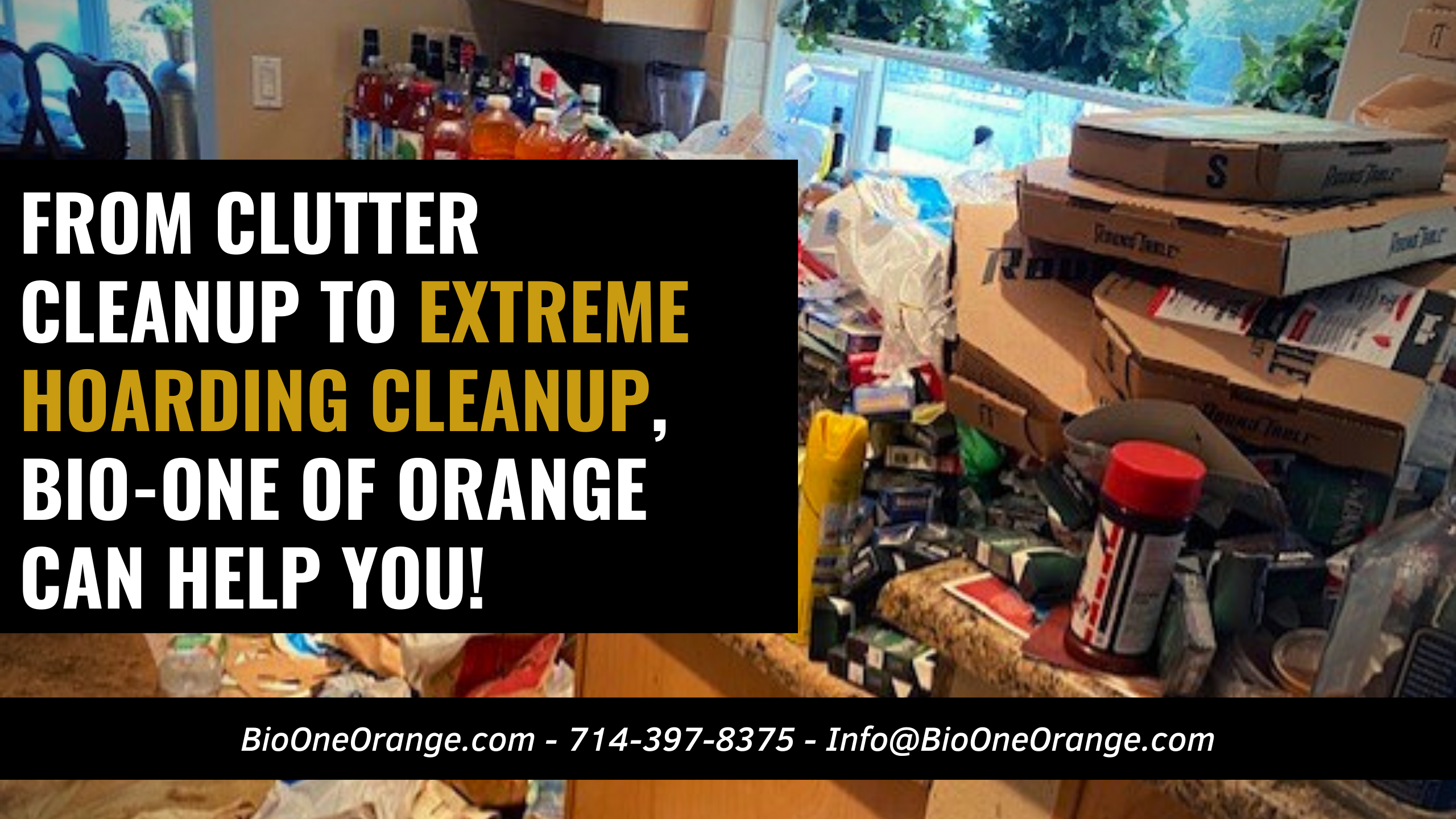 From Clutter cleanup to Extreme Hoarding cleanup, Bio-One of Orange can help you!